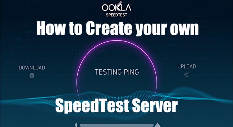Create Speed Test Server