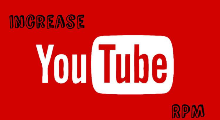 Increase YouTube RPM
