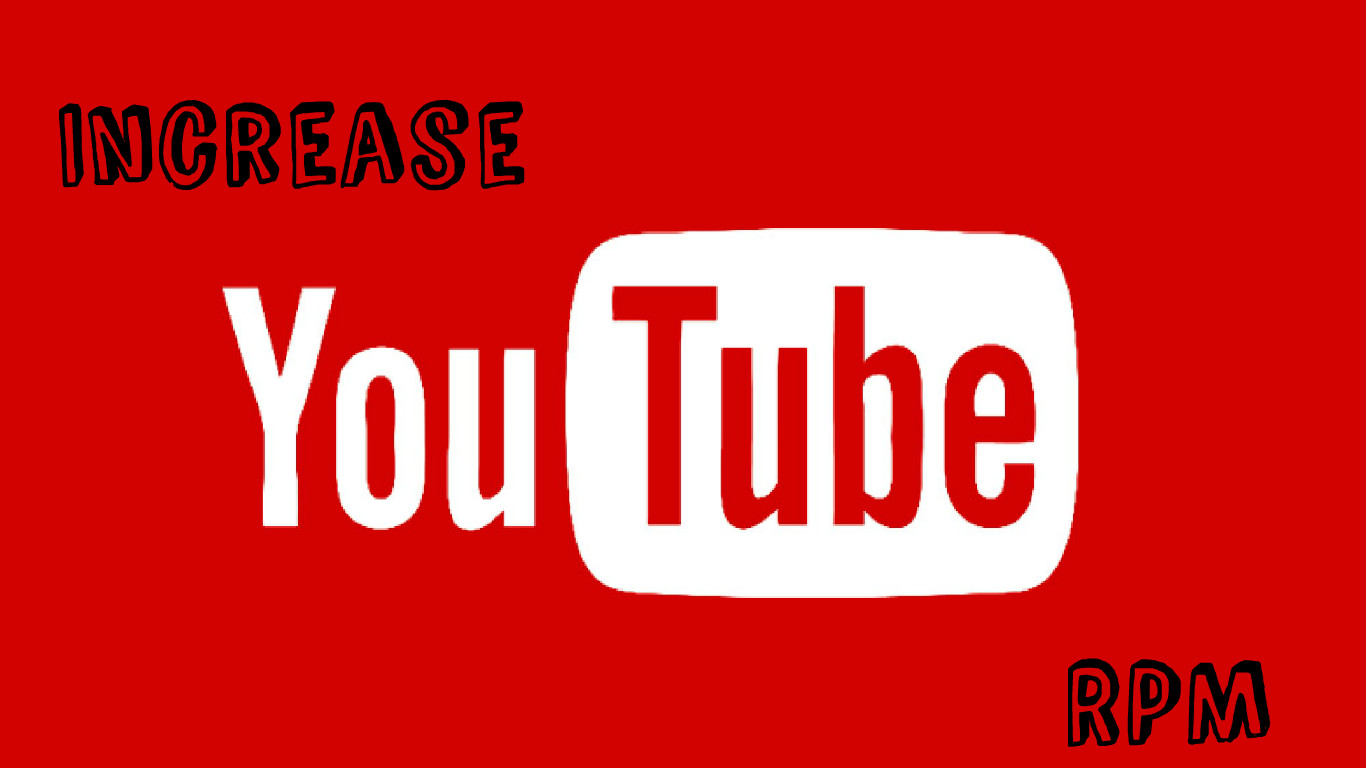 Increase YouTube RPM