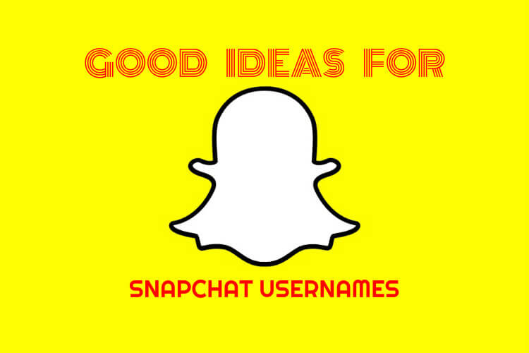 Good Ideas For Snapchat Usernames