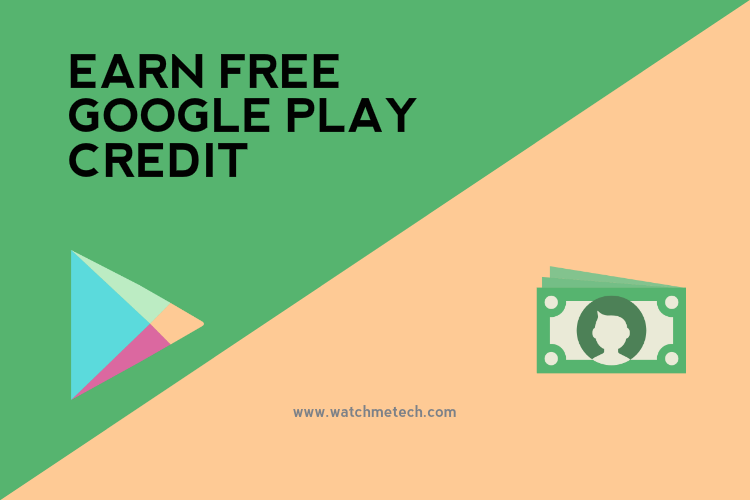how to get free google play credit 2018