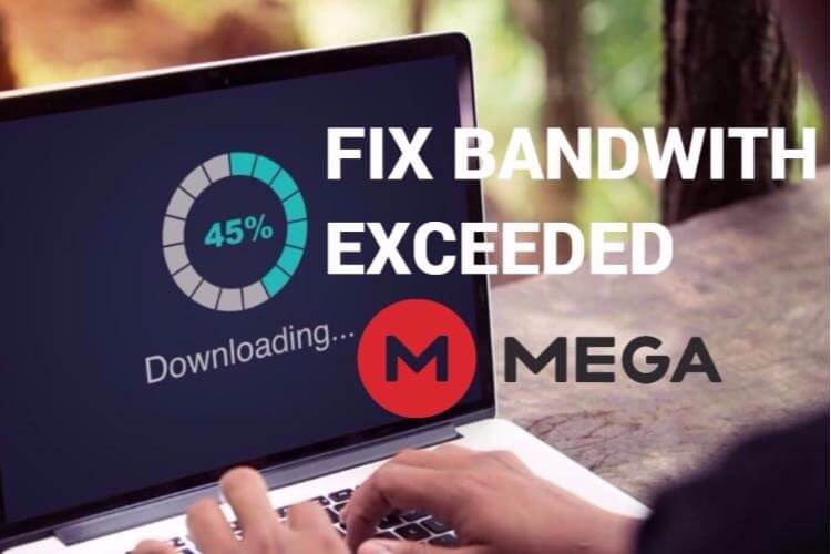 Mega Bandwidth Limit Quota Exceeded Error