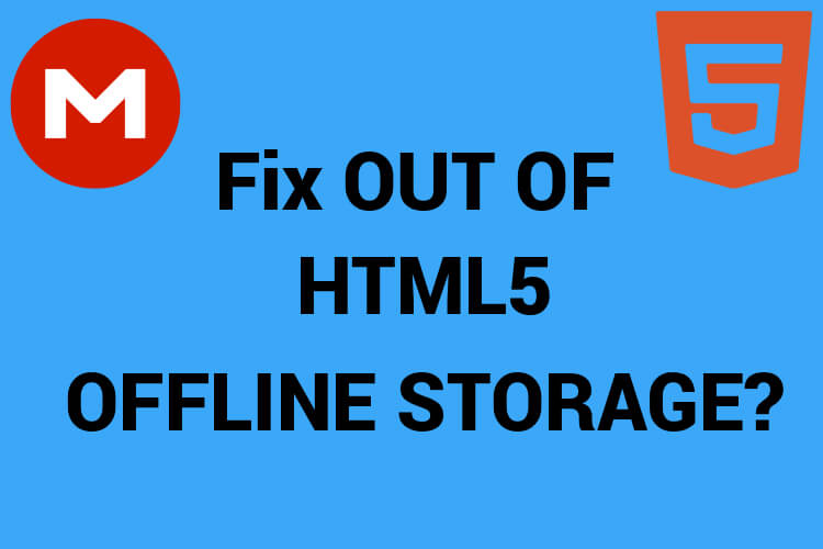 Bypass Out of HTML5 Storage Space