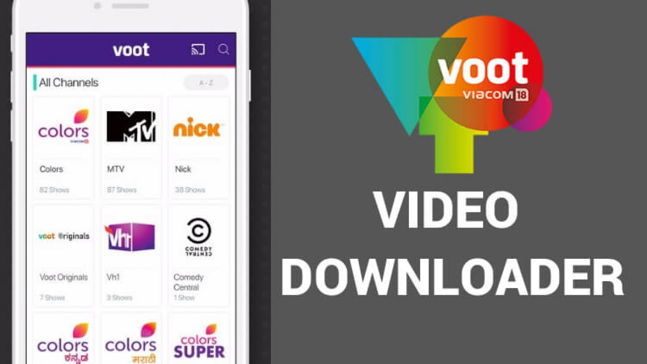 Voot Video Downloader - Download Videos From Voot [100% Working]