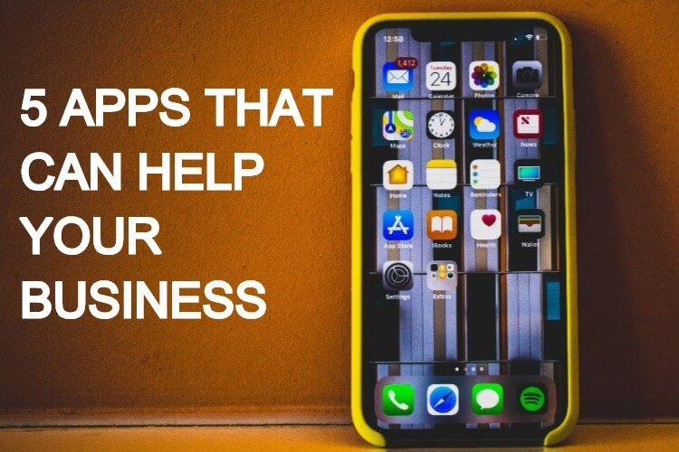 Five Apps That Can Help Your Business