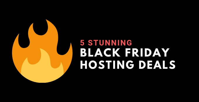 Black Friday Hosting Deals 2018