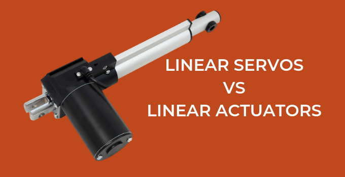 LINEAR SERVOS VS LINEAR ACTUATORS
