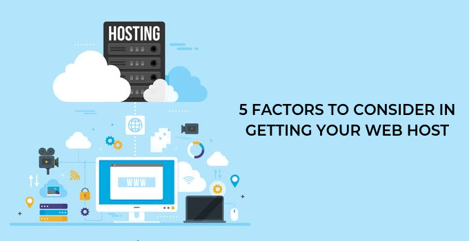 Factors Consider Getting Webhost