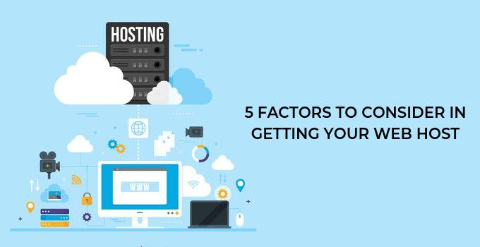 Factors Consider Getting Webhost