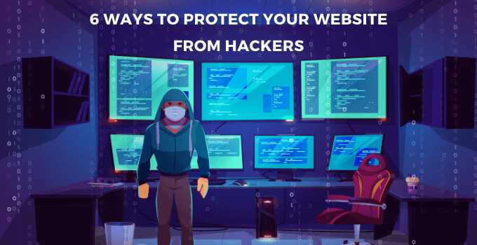 6 Ways Protect Website Hackers