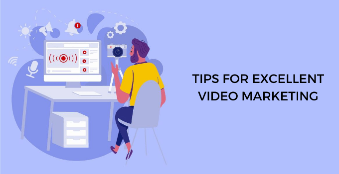 Tips Excellent Video Marketing